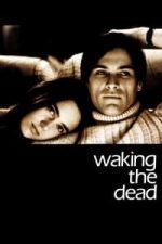 Nonton Film Waking the Dead (2000) Subtitle Indonesia Streaming Movie Download