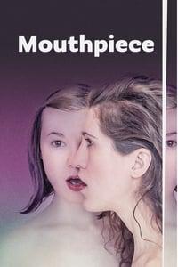 Mouthpiece (2018)