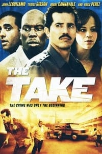 Nonton Film The Take (2007) Subtitle Indonesia Streaming Movie Download