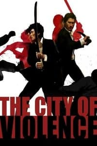 Nonton Film The City of Violence (2006) Subtitle Indonesia Streaming Movie Download