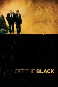 Nonton Film Off the Black (2006) Subtitle Indonesia Streaming Movie Download