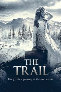 Nonton Film The Trail (2013) Subtitle Indonesia Streaming Movie Download