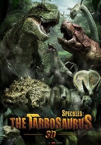 Speckles: The Tarbosaurus (2012)