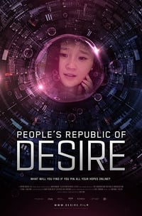Nonton Film People's Republic of Desire (2018) Subtitle Indonesia Streaming Movie Download
