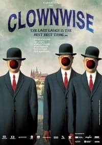 Nonton Film Clownwise (2013) Subtitle Indonesia Streaming Movie Download