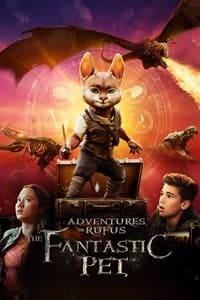 Nonton Film Adventures of Rufus: the Fantastic Pet (2020) Subtitle Indonesia Streaming Movie Download