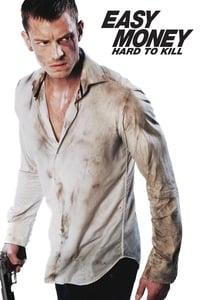 Easy Money II: Hard to Kill (2012)