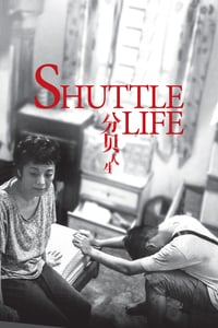 Nonton Film Shuttle Life (2017) Subtitle Indonesia Streaming Movie Download