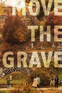 Move the Grave (2019)