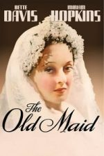 Nonton Film The Old Maid (1939) Subtitle Indonesia Streaming Movie Download