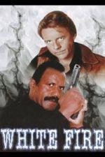 Nonton Film White Fire (1984) Subtitle Indonesia Streaming Movie Download