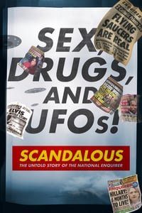 Scandalous: The True Story of the National Enquirer (2019)