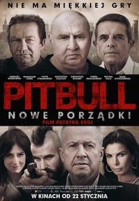 Nonton Film Pitbull. Nowe porzadki (2016) Subtitle Indonesia Streaming Movie Download