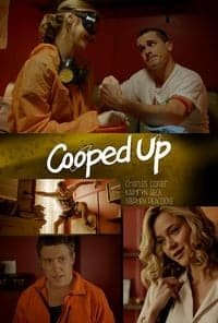 Nonton Film Cooped Up (2016) Subtitle Indonesia Streaming Movie Download