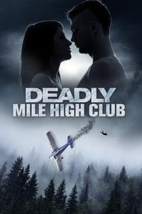 Deadly Mile High Club (2020)