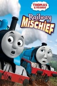 Nonton Film Thomas & Friends: Railway Mischief (2013) Subtitle Indonesia Streaming Movie Download