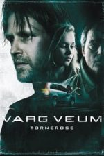 Nonton Film Varg Veum – Tornerose (2008) Subtitle Indonesia Streaming Movie Download