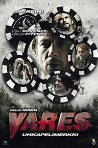 Vares: Gambling Chip (2012)