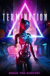 Nonton Film Termination (2019) Subtitle Indonesia Streaming Movie Download