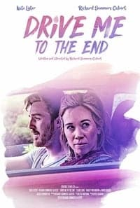 Nonton Film Drive Me to the End (2020) Subtitle Indonesia Streaming Movie Download