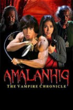 Nonton Film Amalanhig: The Vampire Chronicles (2017) Subtitle Indonesia Streaming Movie Download
