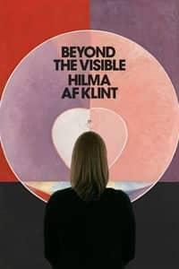 Beyond The Visible – Hilma af Klint (2019)