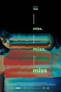 Excuse Me Miss, Miss, Miss (2019)