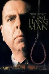 Pierrepoint: The Last Hangman (2005)