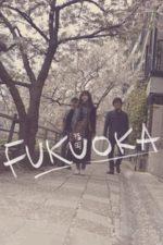 Nonton Film Fukuoka (2019) Subtitle Indonesia Streaming Movie Download