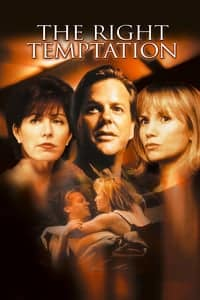 The Right Temptation (2000)