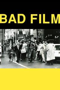 Nonton Film Bad Film (2012) Subtitle Indonesia Streaming Movie Download