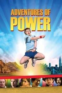Adventures of Power (2008)