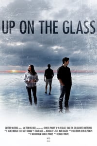 Up on the Glass (2020)