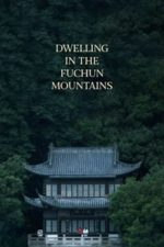Nonton Film Dwelling in the Fuchun Mountains (2019) Subtitle Indonesia Streaming Movie Download