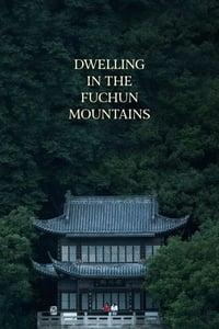 Dwelling in the Fuchun Mountains (2019)