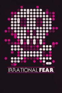 Irrational Fear (2017)