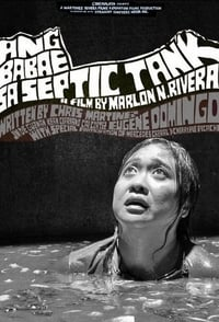 The Woman in the Septic Tank (2011)