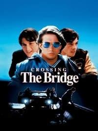 Crossing the Bridge (1992)