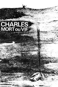 Charles, Dead or Alive (1969)
