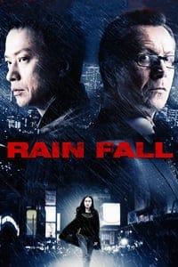 Nonton Film Rain Fall (2009) Subtitle Indonesia Streaming Movie Download