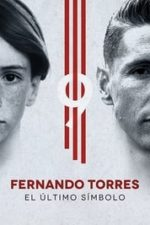Nonton Film Fernando Torres: El Último Símbolo (2020) Subtitle Indonesia Streaming Movie Download
