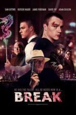 Nonton Film Break (2020) Subtitle Indonesia Streaming Movie Download