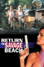 Nonton Film L.E.T.H.A.L. Ladies: Return to Savage Beach (1998) Subtitle Indonesia Streaming Movie Download