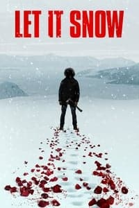 Nonton Film Let It Snow (2020) Subtitle Indonesia Streaming Movie Download