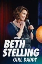Nonton Film Beth Stelling: Girl Daddy (2020) Subtitle Indonesia Streaming Movie Download