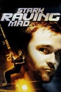Stark Raving Mad (2002)