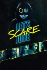 Nonton Film Let's Scare Julie (2020) Subtitle Indonesia Streaming Movie Download