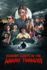 Nonton Film Nobody Sleeps in the Woods Tonight (2020) Subtitle Indonesia Streaming Movie Download
