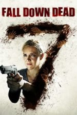 Nonton Film Fall Down Dead (2007) Subtitle Indonesia Streaming Movie Download
