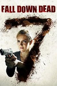 Fall Down Dead (2007)